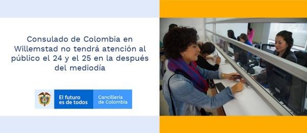 Consulado de Colombia en Willemstad no tendrá atención al público el 24 y el 25 en la después del mediodía de 2020