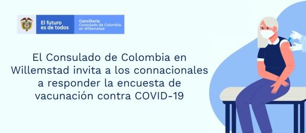 Consulado de Colombia en Willemstad invita a los connacionales a responder la encuesta de vacunación contra COVID-19