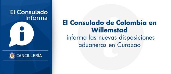El Consulado informa las nuevas disposiciones aduaneras en Curazao