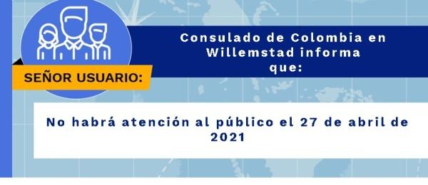 El Consulado de Colombia en Willemstad no tendrá atención al público el 27 de abril
