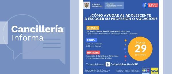 Consulado de Colombia en Willemstad invita a la charla virtual 'Cómo ayudar al adolescente a escoger su profesión o vocación', el 29 de diciembre de 2020